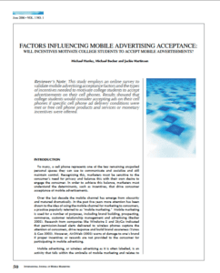 International Journal of Mobile Marketing (IJMM) Vol. 1 No. 1 Factors Influencing Mobile Advertising: Will Incentives Motivate College Students to Accept Mobile Advertisements