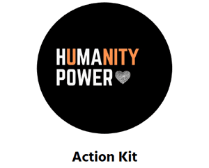Humanity Power Action Kit
